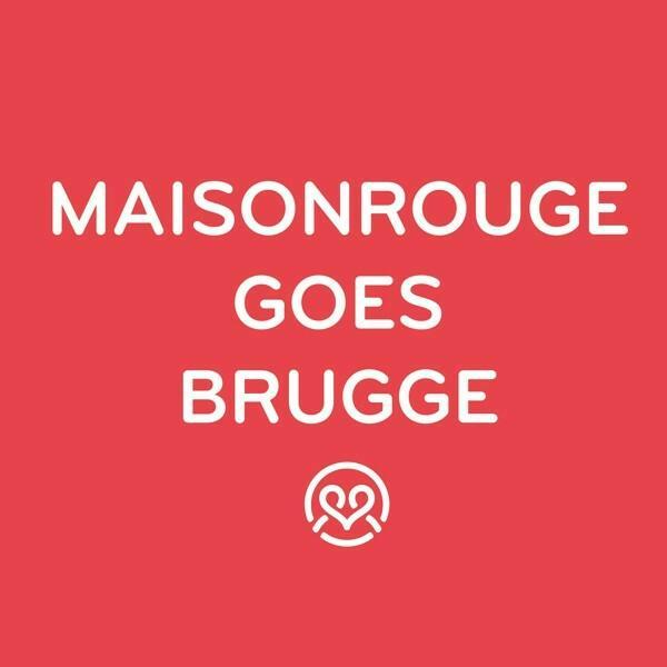 MaisonRouge goes BRUGGE